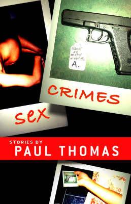 Sex Crimes by Paul Thomas