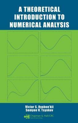 A Theoretical Introduction to Numerical Analysis by Victor S. Ryaben'kii