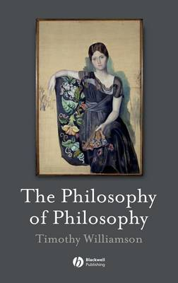 The Philosophy of Philosophy by Timothy Williamson image
