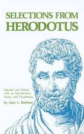 Selections from Herodotus by . Herodotus