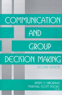 Communication and Group Decision Making by Randy Y. Hirokawa image