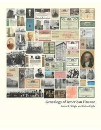 Genealogy of American Finance by Robert E Wright
