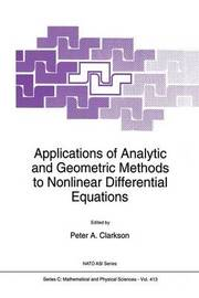 Applications of Analytic and Geometric Methods to Nonlinear Differential Equations