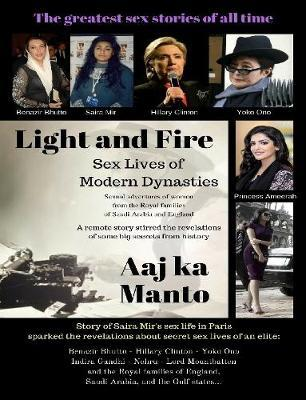 Light and Fire: Sex Lives of Modern Dynasties by Aaj ka Manto image