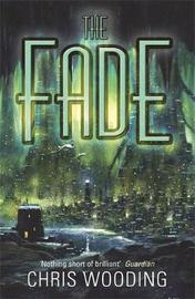 The Fade by Chris Wooding