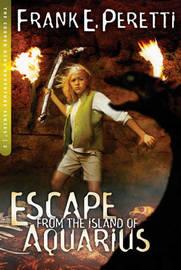 Escape from the Island of Aquarius by Frank E Peretti