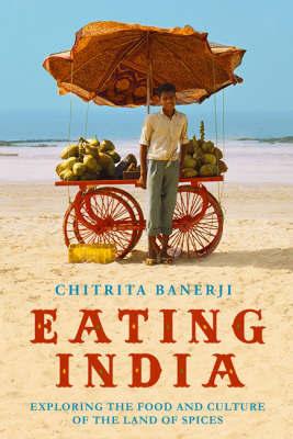 Eating India by Chitrita Banerji image