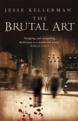 The Brutal Art by Jesse Kellerman image