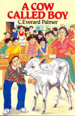 A Cow Called Boy by C.Everard Palmer image