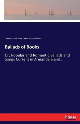 Ballads of Books by Charles Kirkpatrick Sharpe image