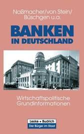 Banken in Deutschland by Karl-Heinz Nassmacher