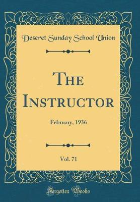 The Instructor, Vol. 71 by Deseret Sunday School Union image