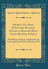 Project No; Mass; R-Central Business District, Bedford-West Urban Renewal Project by Boston Redevelopment Authority image