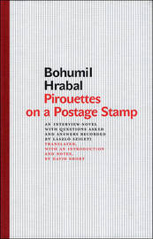 Pirouettes on a Postage Stamp by Bohumil Hrabal image