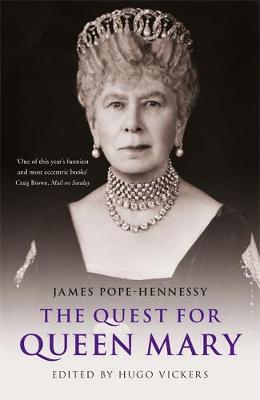 The Quest for Queen Mary by James Pope Hennessy