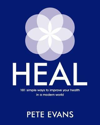 Heal by Pete Evans image