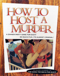 How to HOST A MURDER for 8 - The Good, The Bad, & The Guilty image