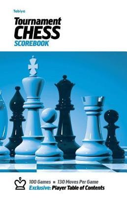 Tabiya Tournament Chess Scorebook by Precision Chess