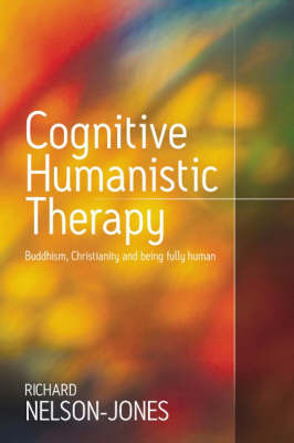 Cognitive Humanistic Therapy by Richard Nelson-Jones image
