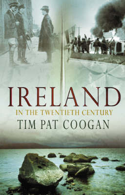 Ireland in the 20th Century by Tim Pat Coogan image