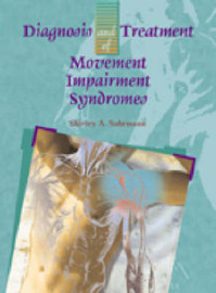 Diagnosis and Treatment of Movement Impairment Syndromes by Shirley Sahrmann
