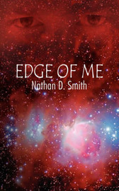 Edge of Me by Nathan D. Smith image