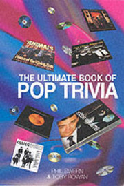 The Ultimate Book of Pop Trivia by Toby Rowan