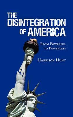 The Disintegration of America by Harrison Hunt image