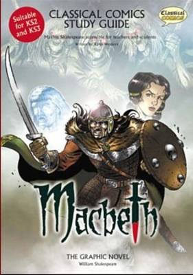 Macbeth Study Guide: Making Shakespeare Accessible for Teachers and Students: Teachers' Resource by Karen Wenborn image