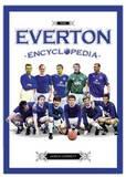 The Everton Encyclopaedia by James Corbett