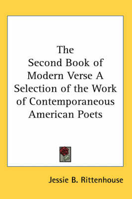 The Second Book of Modern Verse A Selection of the Work of Contemporaneous American Poets