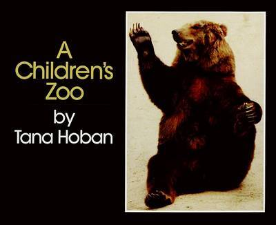A Children's Zoo by Tana Hoban image