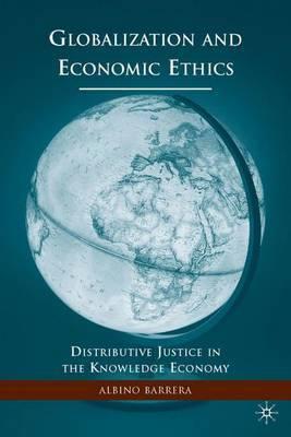 Globalization and Economic Ethics by Albino F. Barrera
