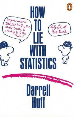 How to Lie with Statistics by Darrell Huff image