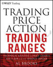 Trading Price Action Trading Ranges by Al Brooks