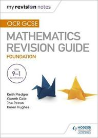 OCR GCSE Maths Foundation: Mastering Mathematics Revision Guide by Keith Pledger