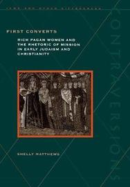 First Converts by Shelly Matthews