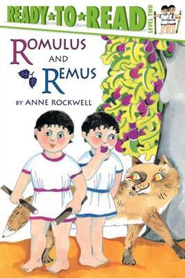 Romulus and Remus by Anne Rockwell