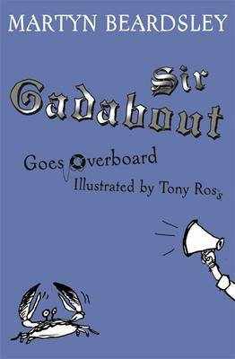 Sir Gadabout Goes Overboard by Martyn Beardsley image