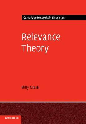 Relevance Theory by Billy Clark