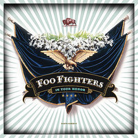 In Your Honor by Foo Fighters