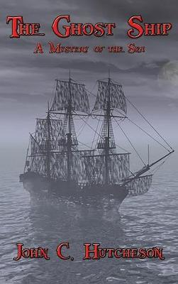 The Ghost Ship by John C Hutcheson image