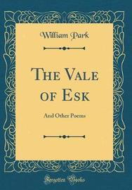 The Vale of Esk by William Park image