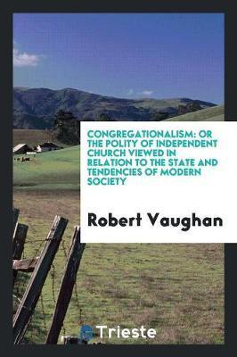Congregationalism by Robert Vaughan