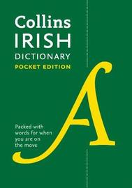 Collins Irish Dictionary Pocket edition by Collins Dictionaries