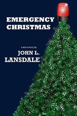 Emergency Christmas by John L Lansdale image