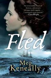 Fled by Meg Keneally
