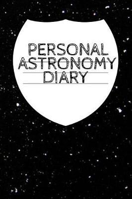 Personal Astronomy Diary by Lars Lichtenstein