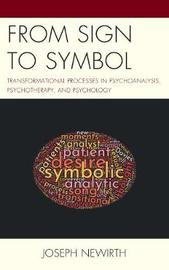From Sign to Symbol by Joseph Newirth