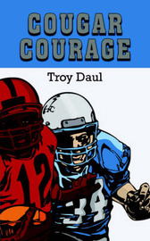 Cougar Courage by Troy Daul image